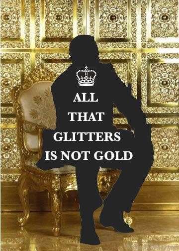 what glitters is not gold-essay There is no one essay with this title that is especially well-known the saying all that glitters is not gold actually originated in the merchant of venice, one of shakespeare's plays the commonly accepted meaning of this saying is that not everything is as good as it may appear, or not.